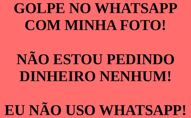 Eu não uso WhatsApp, não caia no golpe!